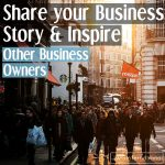 Share your business story, and make it work for you