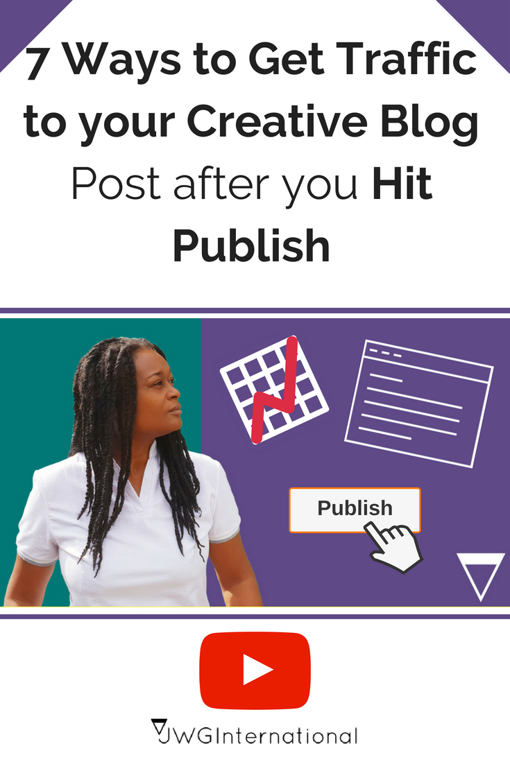 7 ways to get traffic to your creative blog post after you hit publish