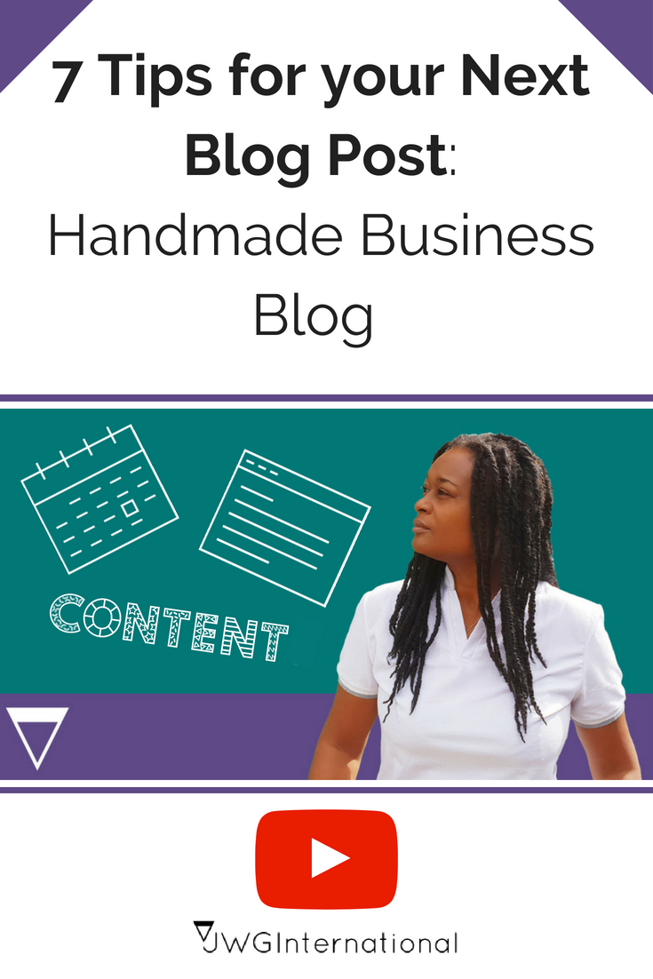 Handmade Business Blog: 7 Tips for your Next Blog Post