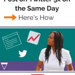 How to share your blog post on twitter 5 times on the same day