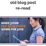 6 Ways to get your old blog post re-read