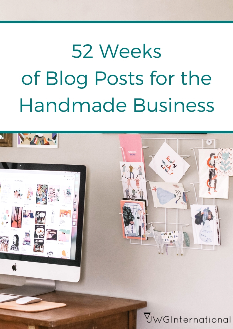52 weeks of blog posts-handmade business