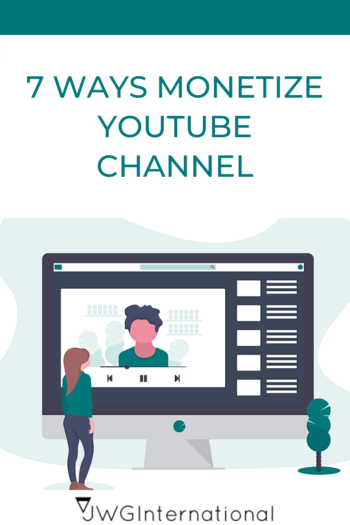 7 ways monetize your youtube channel