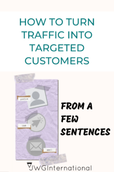 How to turn traffic into targeted customers from a few sentences