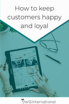 How to keep customers happy and loyal