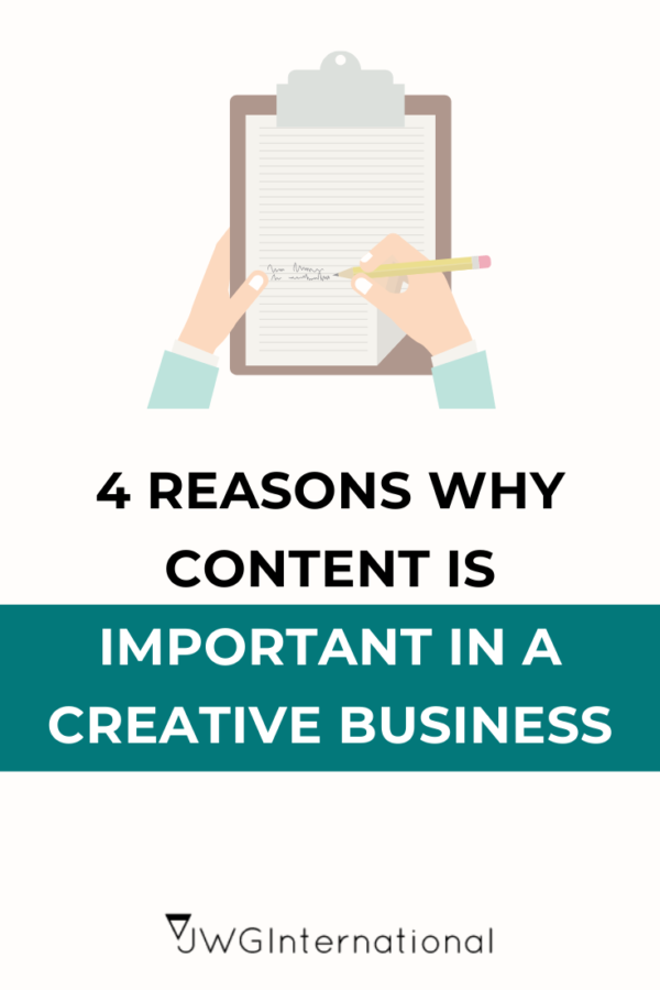 4 Reasons content is important in your creative business